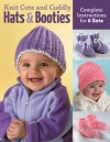 Knit Cute and Cuddly Hats and Booties: Complete Instructions for 6 Sets - Edie Eckman, Bonnie Franz, Debby Ware