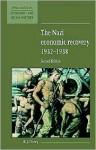 The Nazi Economic Recovery 1932-1938 - Richard Overy