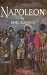 Napoleon: Part 2 - Emil Ludwig, Frederick Davidson