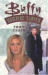 Buffy the Vampire Slayer: Food Chain - Christopher Golden, Doug Petrie, Cliff Richards