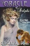 The Oracle of Delphi (Greek Myth Fantasy Series) - Elizabeth Rose