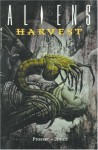 Aliens: Harvest - Jerry Prosser, Kelley Jones