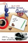 Gay and Lesbian Coffee Break Quickies - K. Piet, Roger Armstrong