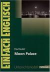 Moon Palace - Anke Simon, Paul Auster