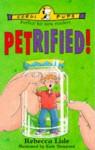 Petrified! - Rebecca Lisle, Kate Sheppard