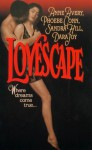 Lovescape (A Dance on the Edge + Toss the Bouquet + Heart Craving + My One) - Anne Avery, Phoebe Conn, Sandra Hill, Dara Joy