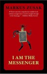 I Am the Messenger - Markus Zusak