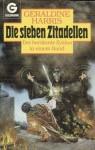 Die sieben Zitadellen. Der berühmte Zyklus in einem Band - Geraldine Harris, Mechthild Sandberg