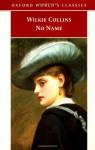 No Name - Wilkie Collins, Virginia Blain