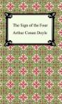 The Sign of the Four - Arthur Conan Doyle