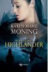 Il bacio dell'Highlander (Italian Edition) - Karen Marie Moning