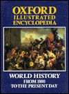 Oxford Illustrated Encyclopedia, Vol 4: World History from 1800 to the Present Day - Robert Blake