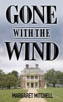 Gone with the Wind (Deluxe Edition with Exclusive Bonus Features) - Margaret Mitchell, Mapleleaf Books