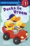 Ducks Go Vroom - Jane Kohuth, Viviana Garofoli