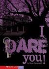 I Dare You! - Steve Brezenoff, Phillip Hilliker