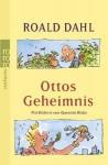 Ottos Geheimnis - Quentin Blake, Sybil Gräfin Schönfeldt, Roald Dahl