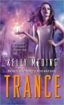 Trance (MetaWars #1) - Kelly Meding