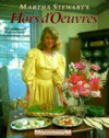 Martha Stewart's Hors d'Oeuvres - Martha Stewart, Peter Bosch