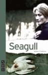 Seagull - Anton Chekhov, Charlotte Pyke, John Kerr, Joseph Blatchley, Charlotte Pyke, John Kerr, Joseph Blatchley