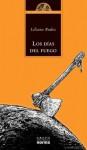 Los días del fuego - Liliana Bodoc