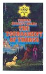 The Tournament of Thorns - Thomas Burnett Swann