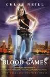 Blood Games (Chicagoland Vampires, #10) - Chloe Neill