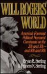 Will Rogers' World - Bryan B. Sterling, Frances N. Sterling