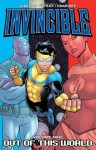 Invincible, Vol. 9: Out of This World - Ryan Ottley, Robert Kirkman