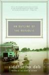 An Outline of the Republic: A Novel - Siddhartha Deb