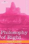 Philosophy of Right - Georg Wilhelm Friedrich Hegel, S.W. Dyde