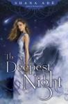 The Deepest Night - Shana Abe