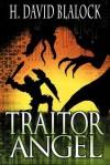 Traitor Angel - H. David Blalock