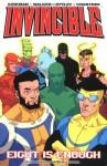 Invincible, Vol. 2: Eight is Enough - Robert Kirkman, Cory Walker, Ryan Otterly, Erik Larsen
