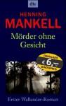 Mörder ohne Gesicht (Wallander, #1) - Henning Mankell