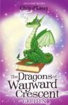 The Dragons of Wayward Crescent: Gruffen - Chris d'Lacey, Adam Stower