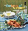The Taste of Summer : Inspired Recipes for Casual Entertaining - Diane Rossen Worthington, Maura McEvoy