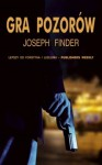 Gra pozorów - Joseph Finder