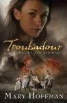 Troubadour - Mary Hoffman