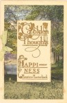 Golden Thoughts: Happiness - Maurice Maeterlinck
