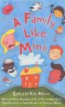 A Family Like Mine - Gary Parsons, Kate Agnew, Rachel Anderson, Geoff Fox, Adele Gelias, Pippa Goodhart, Linda Newbery, Francesca Simon