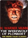 The Werewolf of Plonkert - H. Warner Munn