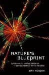 Nature's Blueprint: Supersymmetry and the Search for a Unified Theory of Matter and Force - Dan Hooper