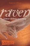 Raven (Amor-Trilogie, #2.5) - Lauren Oliver, Katharina Diestelmeier