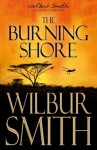 The Burning Shore (The Courtneys of Africa) - Wilbur Smith