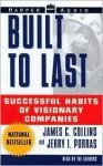 Built to Last: Successful Habits of Visionary Companies (Audio) - James C. Collins, Jerry Porras, Jerrold Mundis, Jerry I. Porras