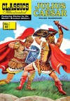 Julius Caesar (with panel zoom)  - Classics Illustrated - William B. Jones Jr., Jaak Jarve, William Kanter, Reed Crandall, George Evans, Ali Morbi, William Shakespeare