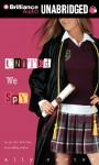 United We Spy (Gallagher Girls Series) - Ally Carter, Renée Raudman