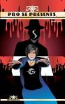 Pro Se Presents - Chuck Miller, H. David Blalock, Joshua Reynolds