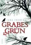 Grabesgrün - Tana French