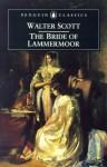 The Bride of Lammermoor - Walter Scott, J.H. Alexander, Kathryn Sutherland